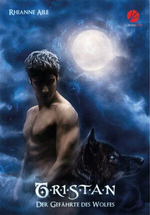 Der Gefährte des Wolfes 1: Tristan