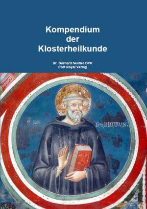 Kompendium der Klosterheilkunde | Bundesamt für magische Wesen