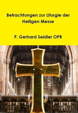 Betrachtungen der Liturgie der Heiligen Messe | Bundesamt für magische Wesen