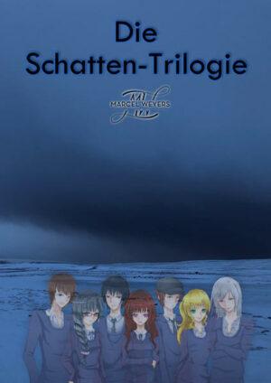 Die Schatten-Trilogie