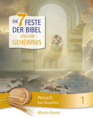 Die 7 Feste der Bibel und ihr Geheimnis | Bundesamt für magische Wesen