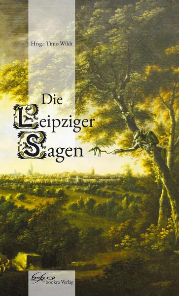 Die Leipziger Sagen | Bundesamt für magische Wesen