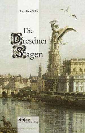 Die Dresdner Sagen