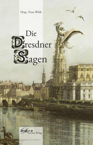 Die Dresdner Sagen | Bundesamt für magische Wesen