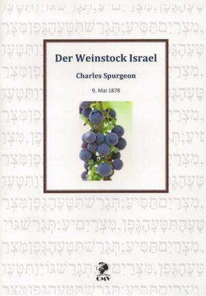 Der Weinstock Israel 9. Mai 1878