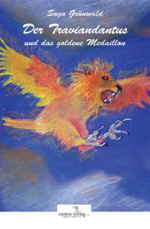 Der Traviandantus und das goldene Medaillon