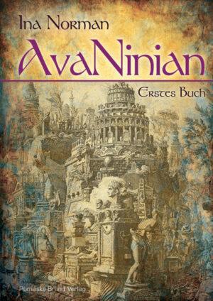 AvaNinian, Erstes Buch