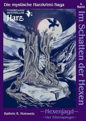 Im Schatten der Hexen: Hexenjagd II - Der Eibenspiegel | Bundesamt für magische Wesen