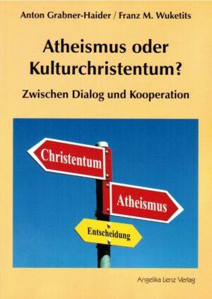 Atheismus oder Kulturchristentum? Zwischen Dialog und Kooperation