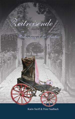 Zeitreisende zu Rothenburg ob der Tauber