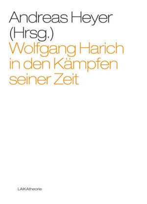Wolfgang Harich in den Kämpfen seiner Zeit | Bundesamt für magische Wesen