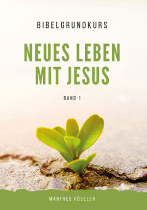 """Bibelgrundkurs """"Neues Leben mit Jesus"""" Band 1   Bundesamt für magische Wesen"""