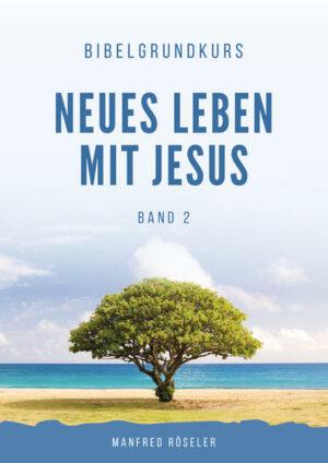 """Bibelgrundkurs """"Neues Leben mit Jesus"""" Band 2   Bundesamt für magische Wesen"""