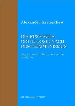 Die russische Orthodoxie nach dem Kommunismus | Bundesamt für magische Wesen