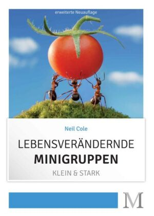 Lebensverändernde Minigruppen Klein & Stark
