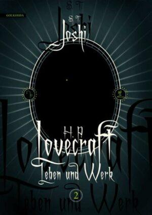 H. P. Lovecraft – Leben und Werk 2