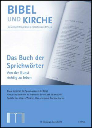 Bibel und Kirche / Das Buch der Sprichwörter Von der Kunst richtig zu leben