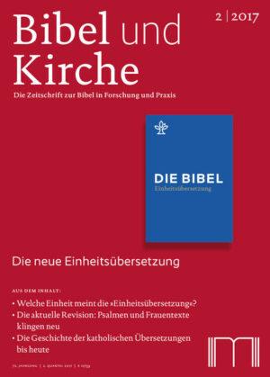 Bibel und Kirche / Die neue Einheitsübersetzung Welche Einheit meint die Einheitsübersetzung?