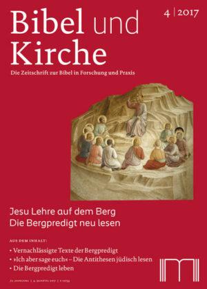 Bibel und Kirche / Jesu Lehre auf dem Berg Die Bergpredigt neu lesen