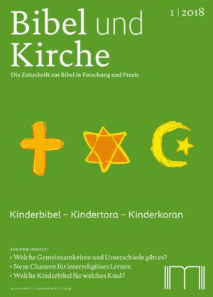 Bibel und Kirche / Kinderbibel - Kindertora - Kinderkoran