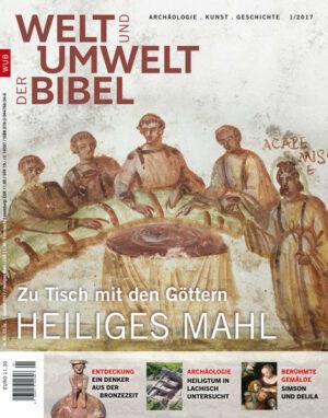 Welt und Umwelt der Bibel / Heiliges Mahl Zu Tisch mit den Göttern