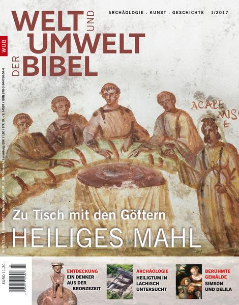 Welt und Umwelt der Bibel / Heiliges Mahl   Bundesamt für magische Wesen
