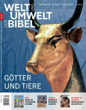 Welt und Umwelt der Bibel / Götter und Tiere