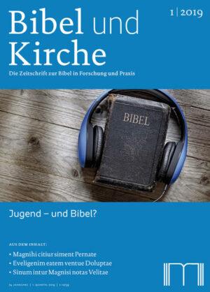 Bibel und Kirche / Jugend - und Bibel?