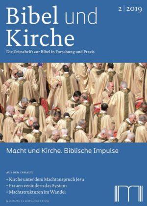 Bibel und Kirche / Macht und Kirche. Biblische Impulse