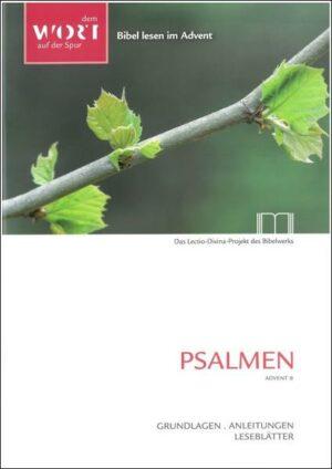 Psalmen. Advent B Grundlagen, Anleitungen, Leseblätter