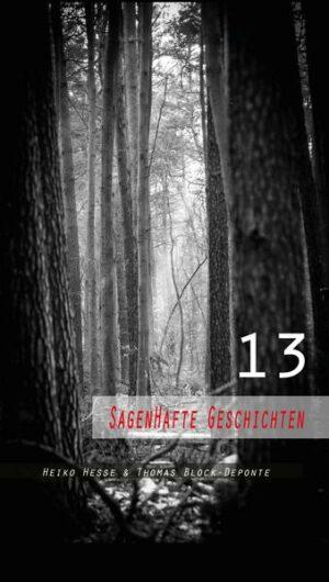 13 Sagenhafte Geschichten