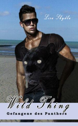 Wild Thing - Gefangene des Panthers