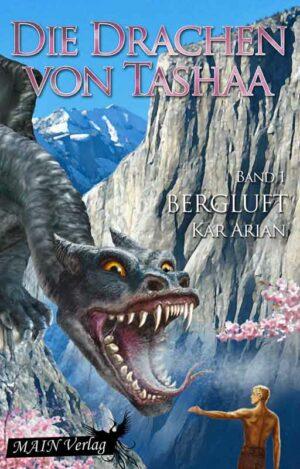 Die Drachen von Tashaa 1: Bergluft