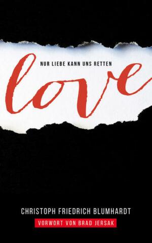 Love Nur Liebe kann uns retten