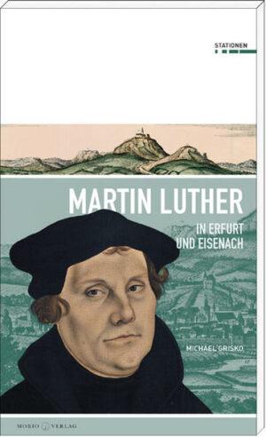 Martin Luther in Erfurt und Eisenach   Bundesamt für magische Wesen