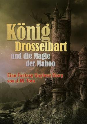König Drosselbart und die Magie der Mahoo   Bundesamt für magische Wesen