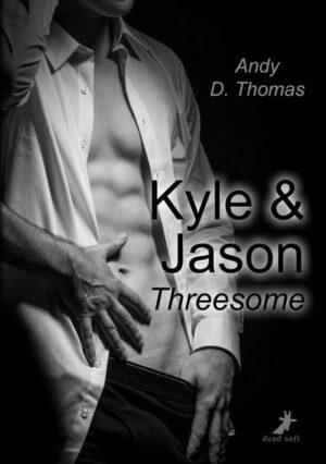 Kyle & Jason: Threesome