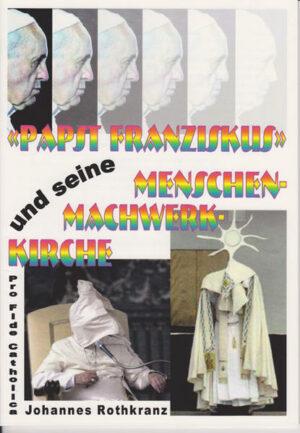 Papst Franziskus und seine Menschenmachwerkkirche   Bundesamt für magische Wesen