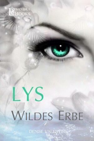 Lys - Wildes Erbe | Bundesamt für magische Wesen