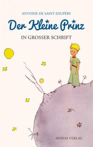 Der kleine Prinz: Großdruck: Das Lesebuch für Kinder und Erwachsene   Bundesamt für magische Wesen