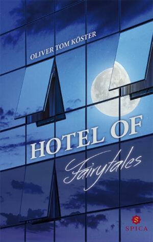 Hotel of Fairytales | Bundesamt für magische Wesen
