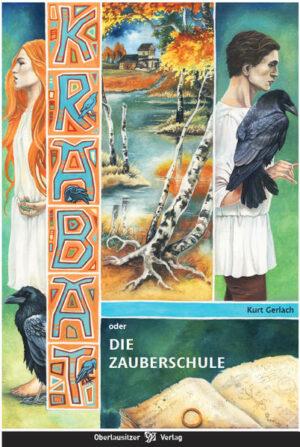 Krabat oder Die Zauberschule   Bundesamt für magische Wesen