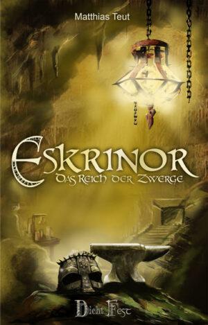 Eskrinor - Das Reich der Zwerge