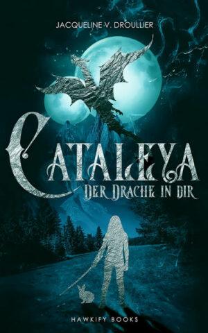 Cataleya - Der Drache in Dir | Bundesamt für magische Wesen