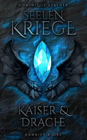 Seelenkriege - Kaiser & Drache (1)