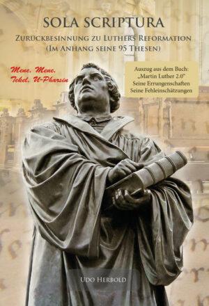 Sola Scriptura Zurückbesinnung zu Luthers Reformation