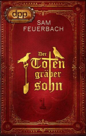 Der Totengräbersohn: Buch 1 | Bundesamt für magische Wesen