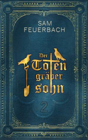 Der Totengräbersohn: Buch 2 | Bundesamt für magische Wesen