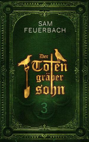Der Totengräbersohn: Buch 3 | Bundesamt für magische Wesen