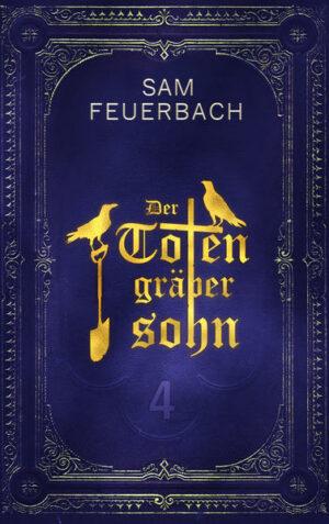 Der Totengräbersohn: Buch 4 | Bundesamt für magische Wesen